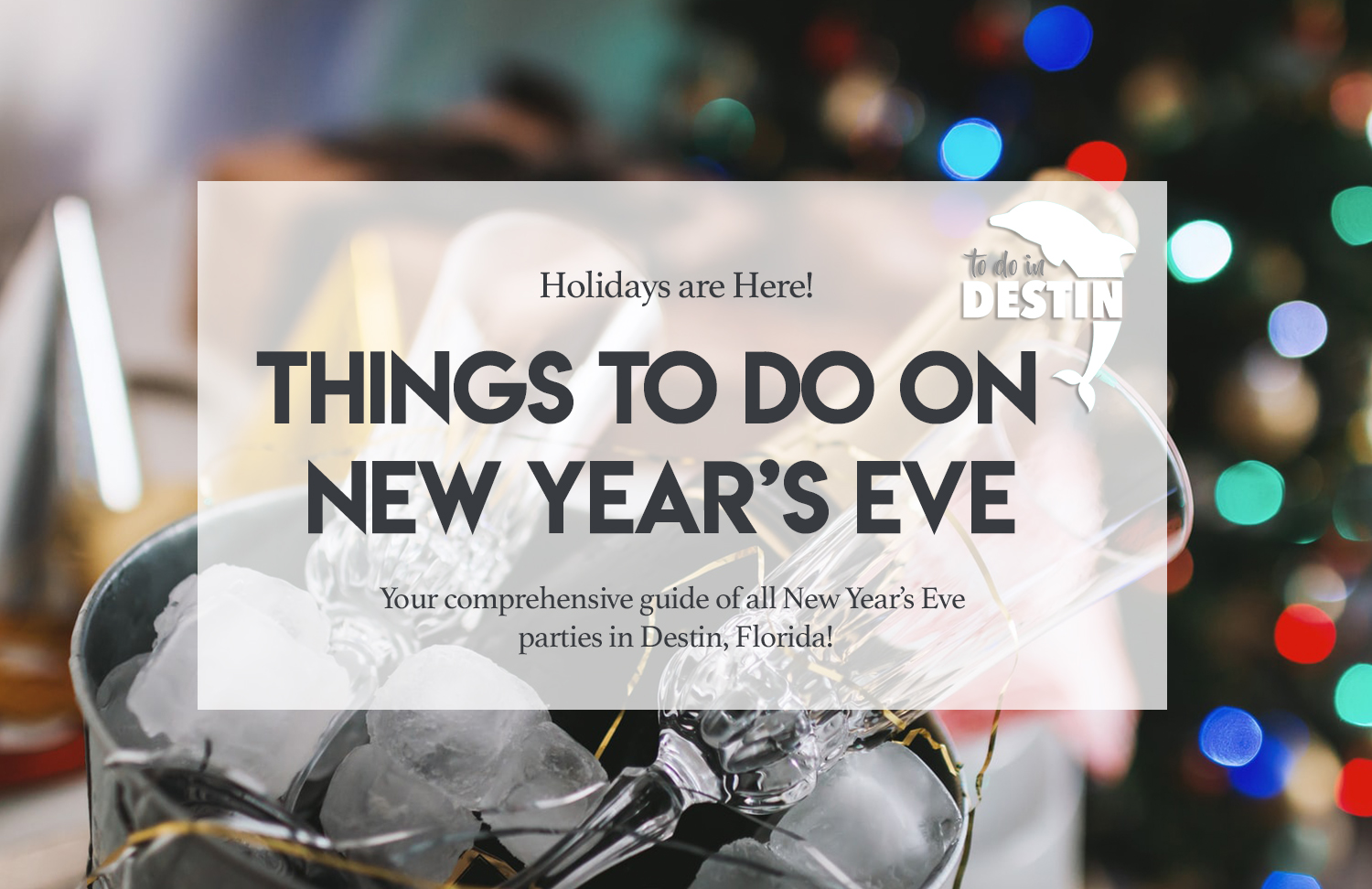 Things To Do on New Years Eve in Destin Florida - To Do In ...