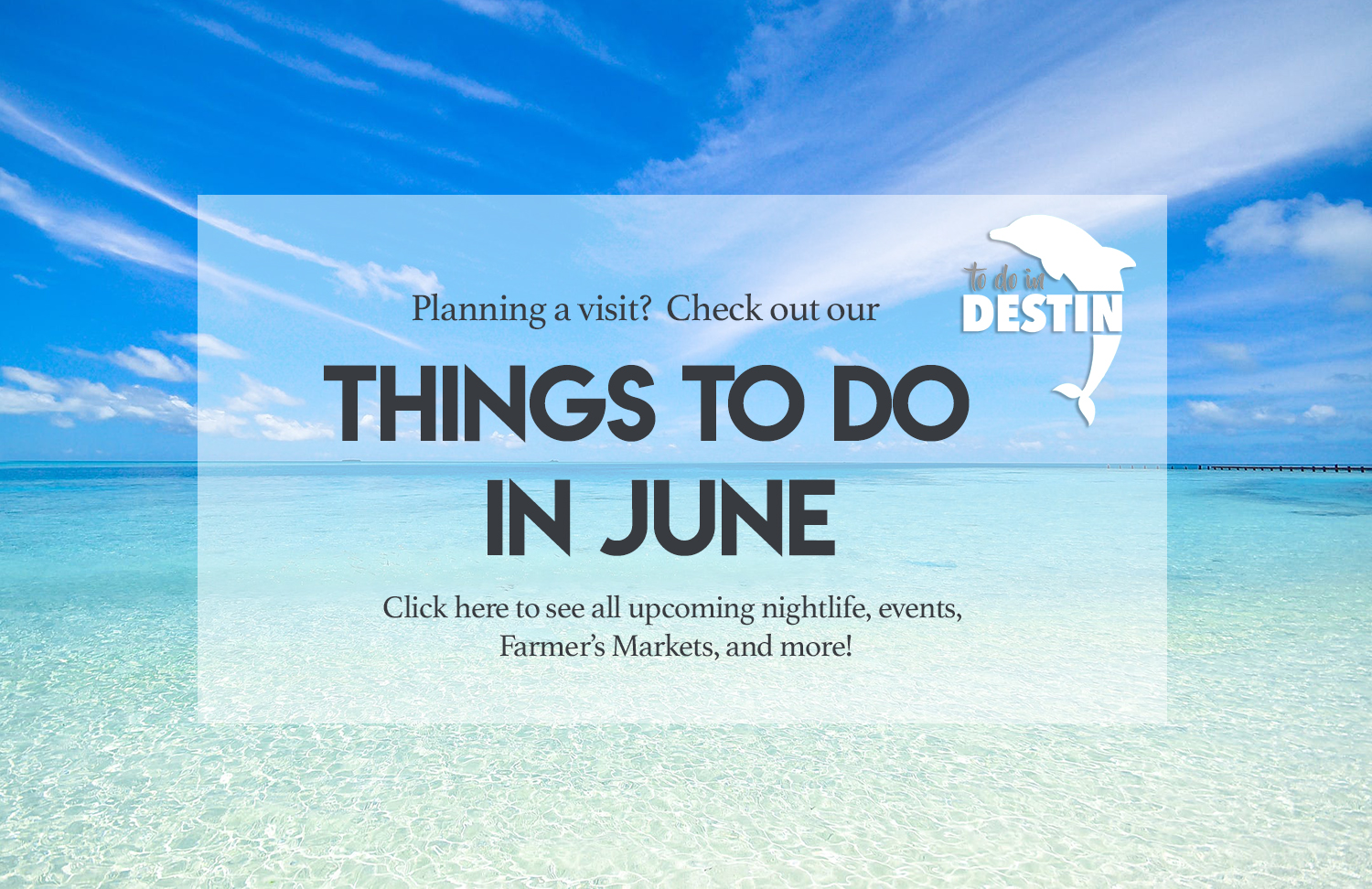 June Events in Destin Florida | Find Things To Do In Destin